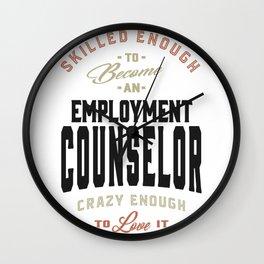 Employment Counselor Gift Wall Clock