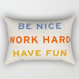 Be Nice, Work Hard, Have Fun | Retro Vintage Bauhaus Typography Rectangular Pillow