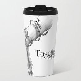 Together, we won't sink Travel Mug