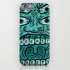 KEEP IT KREEPY Slim Case iPhone 6s