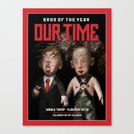 BROS OF THE YEAR: Donald Trump - Vladimir Putin Canvas Print