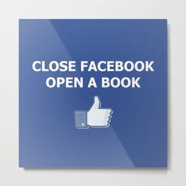 Close Facebook Open a Book Conceptual Art Thinking True Metal Print