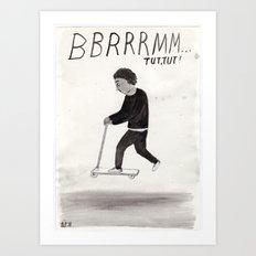 BRRMMM...tut tut! Art Print