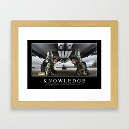 Knowledge: Inspirational Quote and Motivational Poster Framed Art Print