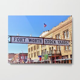 Fort Worth Stock Yards Metal Print