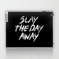 Slay The Day Away Dirty Vintage Brush Typography Laptop & iPad Skin
