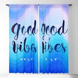 Good Vibes #homedecor #cool #positive Blackout Curtain