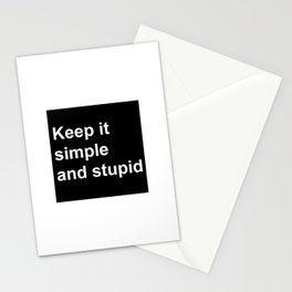 Kiss - Keep it simple and stupid Stationery Cards