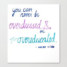 overdressed or overeducated Canvas Print