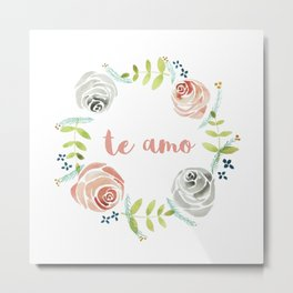 'I Love You' in Spanish - Floral Wreath Metal Print