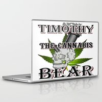 cannabis Laptop & iPad Skins featuring TIMOTHY THE CANNABIS BEAR  by Timmy Ghee CBP/BMC Images  copy written