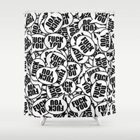 fuck you Shower Curtains featuring Fuck You by 10813 Apparel
