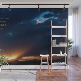 Sometimes Darkness Can Show You The Light Wall Mural