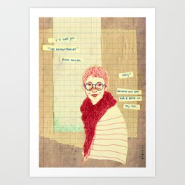 """oh my dear friend"" Art Print"