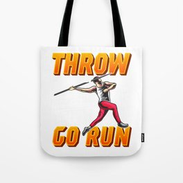 If You Can't Throw With The Best Run With The Rest Tote Bag