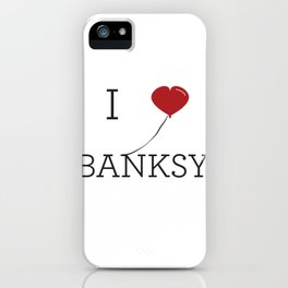 I heart Banksy iPhone Case