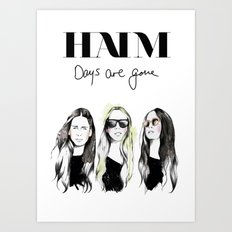 Haim Days are gone Art Print
