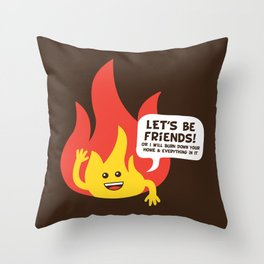 """Friendly"" Fire Throw Pillow"