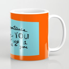 The importance of being you Coffee Mug