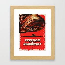 Freedom and Democracy Framed Art Print