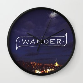 Not all those who wander are lost // #TravelSeries Wall Clock