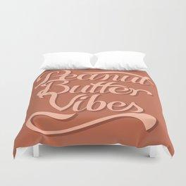 Peanut Butter Vibes Duvet Cover