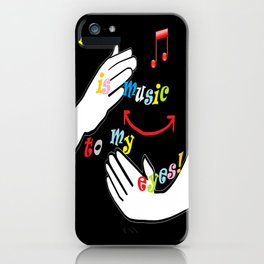 ASL is Music to my Eyes iPhone Case