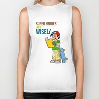 super heroes Biker Tanks featuring Super Heroes Act Wisely by youngmindz