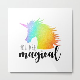 You Are Magical Metal Print