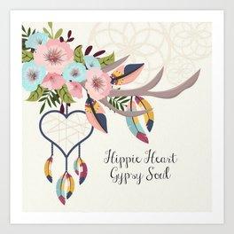 Hippie Heart , Gypsy Soul , Dream Catcher Art Print