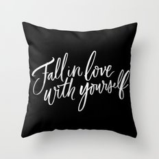 Fall in Love with Yourself Throw Pillow