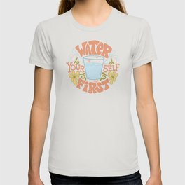 Water Yourself First T-shirt
