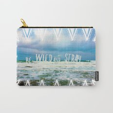 Be Wild and Stray. Carry-All Pouch