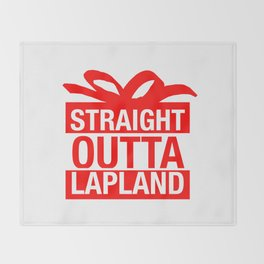 Straight Outta Lapland Throw Blanket