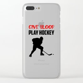 give blood play hockey quote Clear iPhone Case