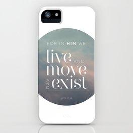 live / move / exist II iPhone Case