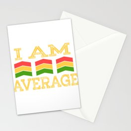 """Are you an Average Man? A perfect t-shirt Design for you that says """"I Am Average"""" Red Yellow Green Stationery Cards"""