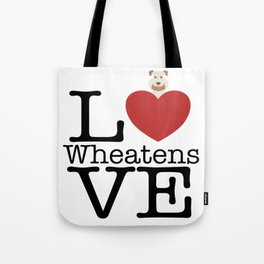 Love Cute Wheatens Tote Bag