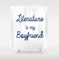 literature Shower Curtains featuring literature is my boyfriend blue by Beautiful Bibliophile's Boutique