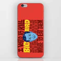 Voted to Kill Big Bird iPhone & iPod Skin