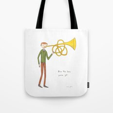 blow the horn you've got Tote Bag