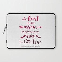 The Heart Is An Arrow - Six of Crows Leigh Bardugo (A) Laptop Sleeve