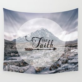 Have Faith Inspirational Typography Over Mountain Wall Tapestry