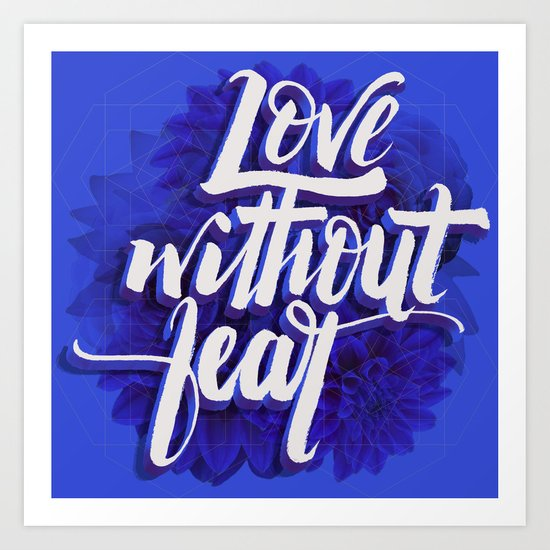 Love without fear Art Print