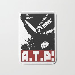 A.T.P.! Anti Time-Theft Party - The Time is Now! Bath Mat