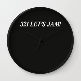 321 Let's Jam! Wall Clock
