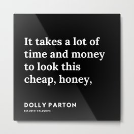 34   | 191120 | Dolly Parton Quotes Metal Print