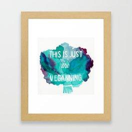 VEGAN PUN//THIS IS JUST THE VEGANNING Framed Art Print