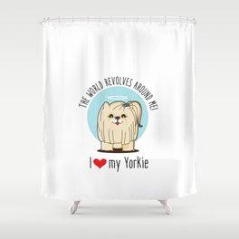 I love my Yorkie Shower Curtain
