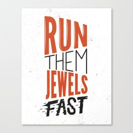 Run Them Jewels Canvas Print